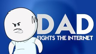 Download Dad Fights The Internet Video