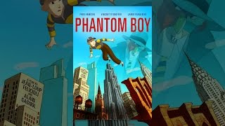 Download Phantom Boy Video