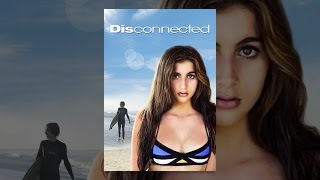 Download Disconnected (2017) Video