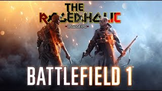 Download BATTLEFIELD 1 - The Rageaholic Video