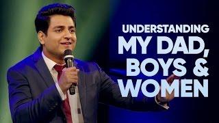 Download Understanding My Dad, Boys & Women - Kenny Sebastian   Stand Up Comedy Video