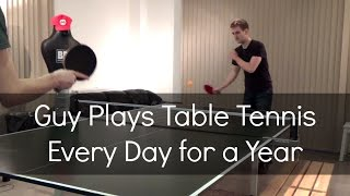 Download Guy Plays Table Tennis Every Day for a Year Video