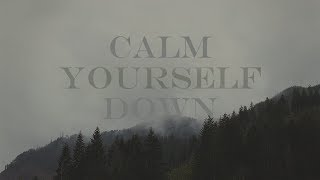 Download dan howell; calm yourself down Video