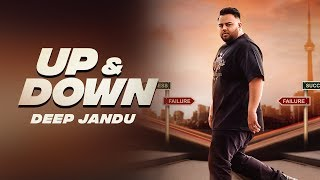 Download Up & Down - DEEP JANDU KARAN AUJLA I RUPAN BAL FILMS | Latest Songs 2018 Video