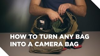 Download How to Turn Any Bag Into A Camera Bag Video
