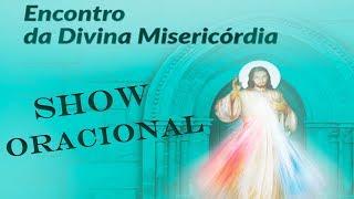 Download Show Oracional Encontro da Divina Misericórdia - 23/09/17 Video