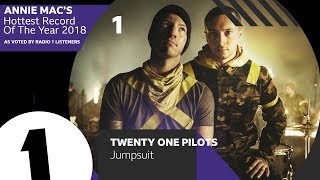 Download 1 - Twenty One Pilots – Jumpsuit | Annie Mac's Hottest Record Of The Year 2018 Video