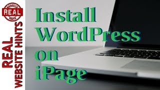 Download iPage WordPress Tutorial. How to install WordPress on iPage hosting. Video