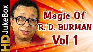 R. D. Burman Evergreen Melodies Vol 1 , Old Hindi Superhit Songs Collection