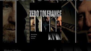 Download Zero Tolerance Video