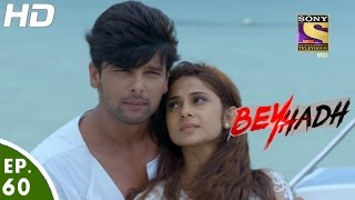 Download Beyhadh - बेहद - Episode 60 - 2nd January, 2017 Video