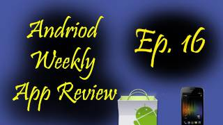 Download Android weekly app review ep 16 Video