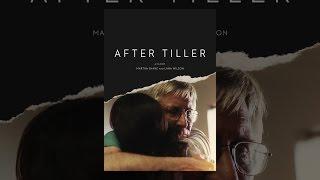 Download After Tiller Video
