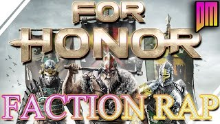 Download For Honor | Factions Rap Battle ″We Bring War″ Video