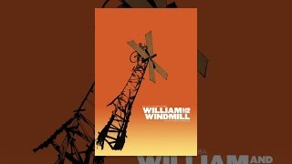 Download William and the Windmill Video