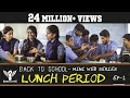 Download LUNCH PERIOD - Back to School - Mini Web Series - Season 01 - EP 02 #Nakkalites Video