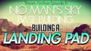 Download No Man's Sky - Foundation Update 1.1 - BASE BUILDING AT LAST! Part 6 Video