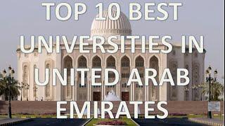 Download Top 10 Best Universities In United Arab Emirates/Top 10 Universidades De UAE Video