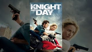 Download Knight and Day Video