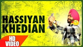 Download Hassian Khedian (Full Song) | Ammy Virk | Mr Wow | Sukh Sanghera | Latest Punjabi Song 2016 | Video
