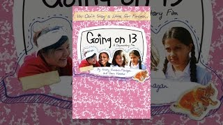 Download Going on 13 Video