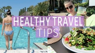 Download BEST Tips on Staying HEALTHY WHILE TRAVELING | How to be Healthy on Vacation Video