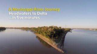 Download A Mississippi River Journey—Headwaters to Delta—in five minutes Video