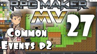 Download RPG Maker MV Tutorial #27 - Common Events PART 2 Video