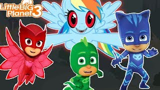 Download PJ Masks & Rainbow Dash | *CReePy* LittleBigPlanet3 Video