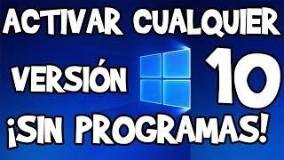 Download Activar Windows 10 SIN PROGRAMAS 2018 Video