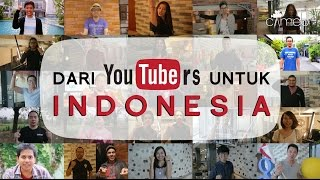 Download Dari YouTubers untuk Indonesia #UntukIndonesia #DariYouTubers #CameoProject Video