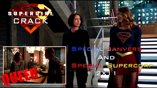 Download SUPERGIRL CRACK|| SPECIAL SANVERS AND SUPERCORP 2X11 Video