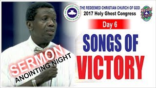 Download Pastor E.A Adeboye Sermon @ RCCG Anointing Service 2017 HOLY GHOST CONGRESS #Day6 Video
