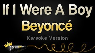 Download Beyonce - If I Were A Boy (Karaoke Version) Video