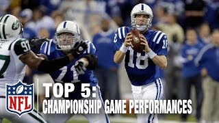 Download Top 5 QB Championship Game Performances | NFL Now Video