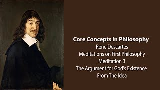 Download Rene Descartes, Meditation 3 | The Argument for God's Existence | Philosophy Core Concepts Video
