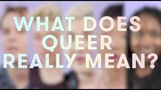 Download What Does Queer Really Mean? Video