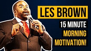Download Les Brown's 15 Minute Morning Motivational Speech Video