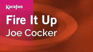 Download Karaoke Fire It Up - Joe Cocker * Video