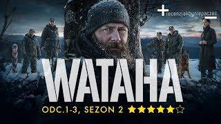 Download Wataha sezon 2: UDANY POWRÓT po latach? Oceniamy odcinki 1-3   BEZ SPOILERÓW Video