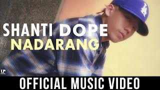 Download Shanti Dope - Nadarang Video