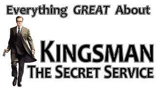 Download Everything GREAT About Kingsman: The Secret Service! Video