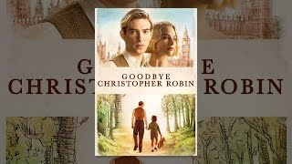 Download Goodbye Christopher Robin Video