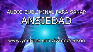 Download Audio Subliminal para SANAR ANSIEDAD - POTENTE Video