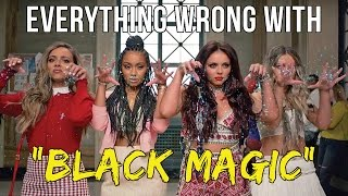 Download Everything Wrong With Little Mix - ″Black Magic Video