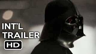 Download Rogue One: A Star Wars Story Official International Trailer #1 (2016) Felicity Jones Movie HD Video