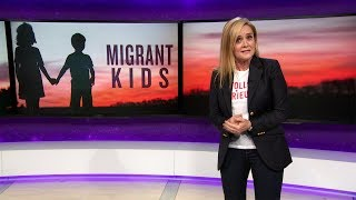 Download Migrant Kids Update: Trump Fixed It! | June 20, 2018 Act 1 | Full Frontal on TBS Video