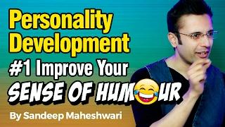 Download Personality Development #1 Improve Your Sense of Humour - By Sandeep Maheshwari I Hindi Video