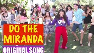 Download DO THE MIRANDA! - Original song by Miranda Sings Video