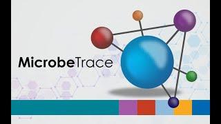Download NCHHSTP MicrobeTrace Webinar Full Video